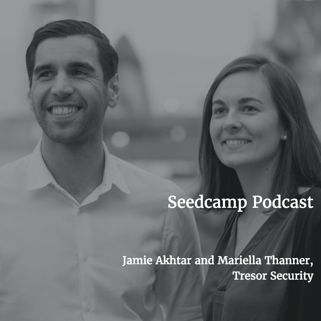 Seedcamp Podcast: Tresor Security on Cybersecurity, Mr Robot & how startups can stay safe online