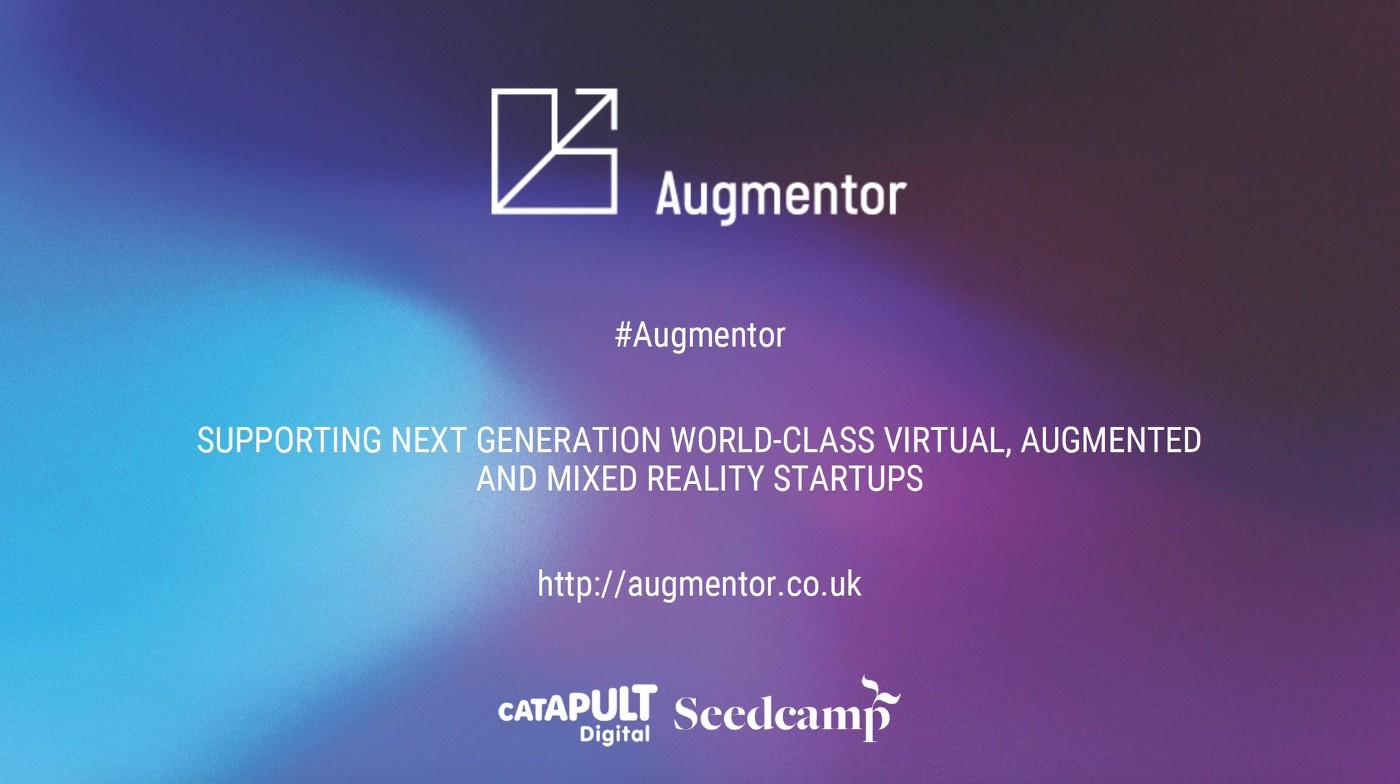 Digital Catapult and Seedcamp confirm Augmentor companies