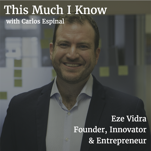 This Much I Know: Eze Vidra, former general partner at Google Ventures, on building up Europe's startup ecosystem