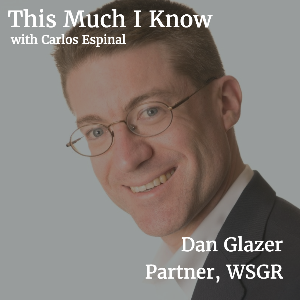 This Much I Know: Dan Glazer, Partner at WSGR, on stateside expansion for startups