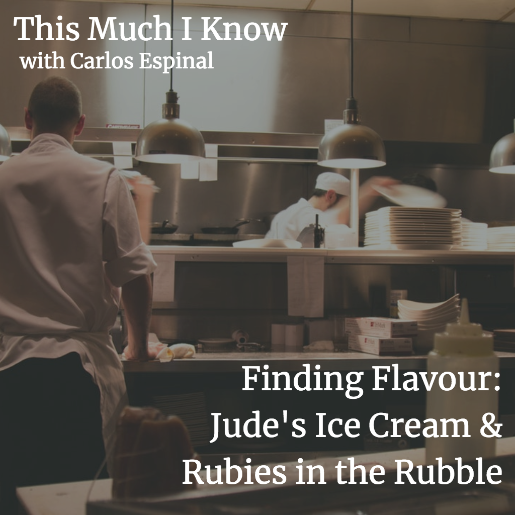 This Much I Know: Finding Flavour - Jude's Ice Cream and Rubies in the Rubble on building loved brands