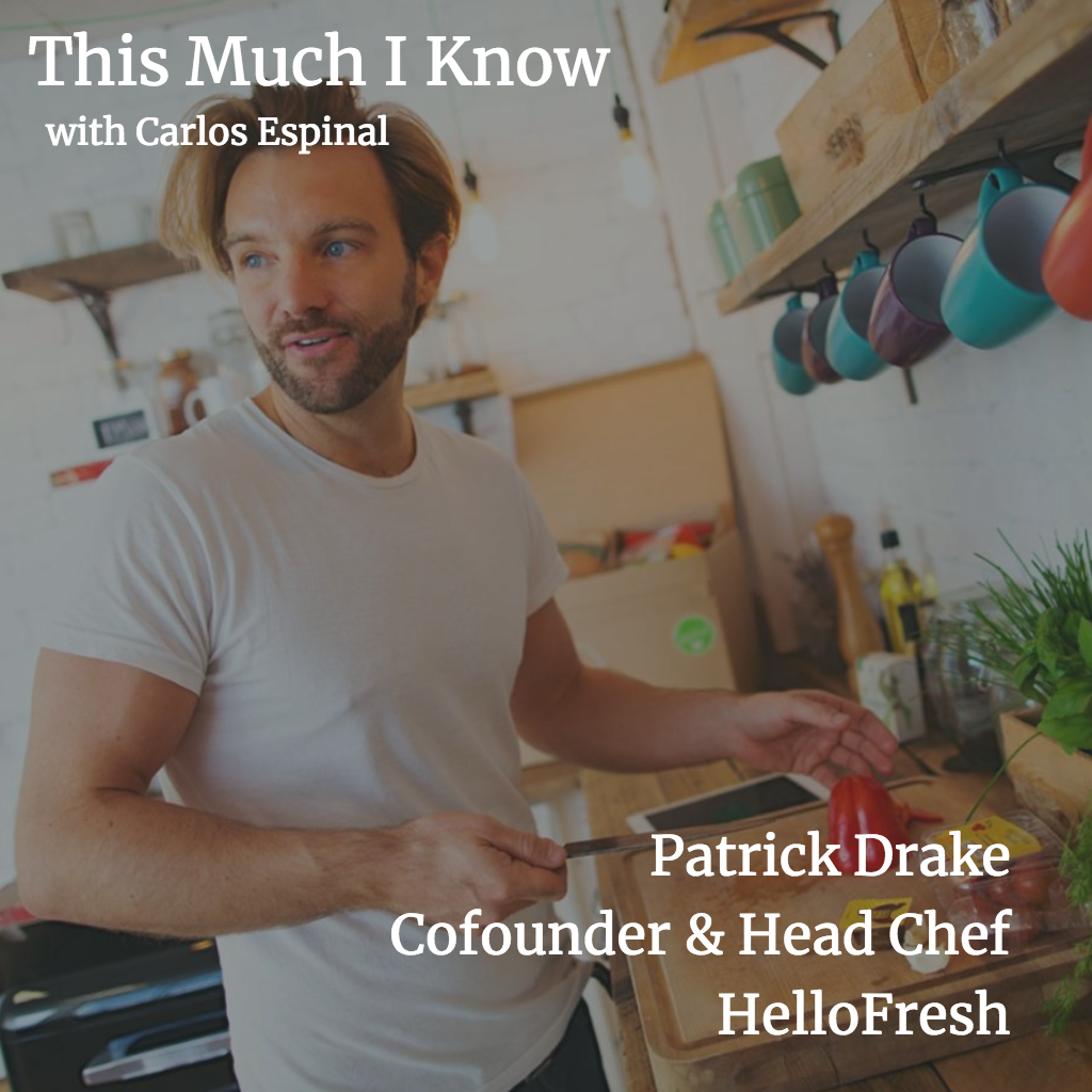 This Much I Know: Patrick Drake, cofounder at HelloFresh on building customer loyalty