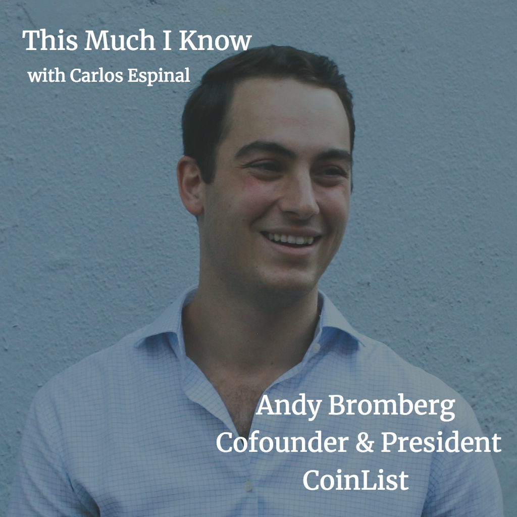 This Much I Know: Andy Bromberg, Co-founder at CoinList, on how to navigate the complex maze of ICOs