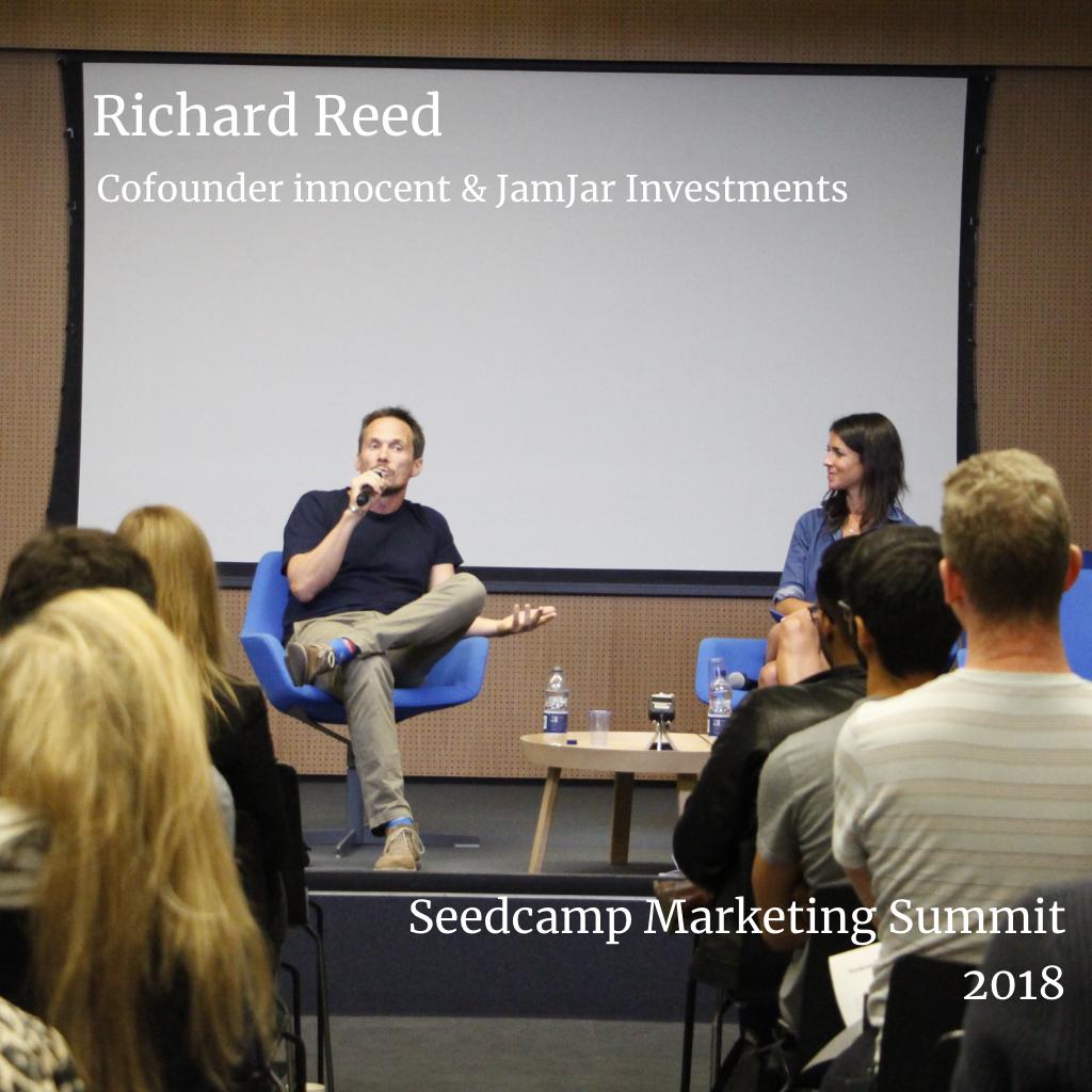 Richard Reed - Keynote - Seedcamp Marketing Summit 2018