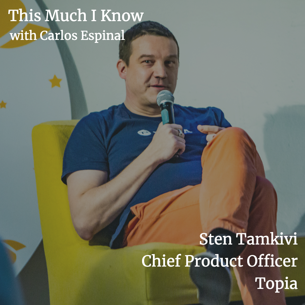 This Much I Know: Investing in Estonia's Breakout Talent with Sten Tamkivi