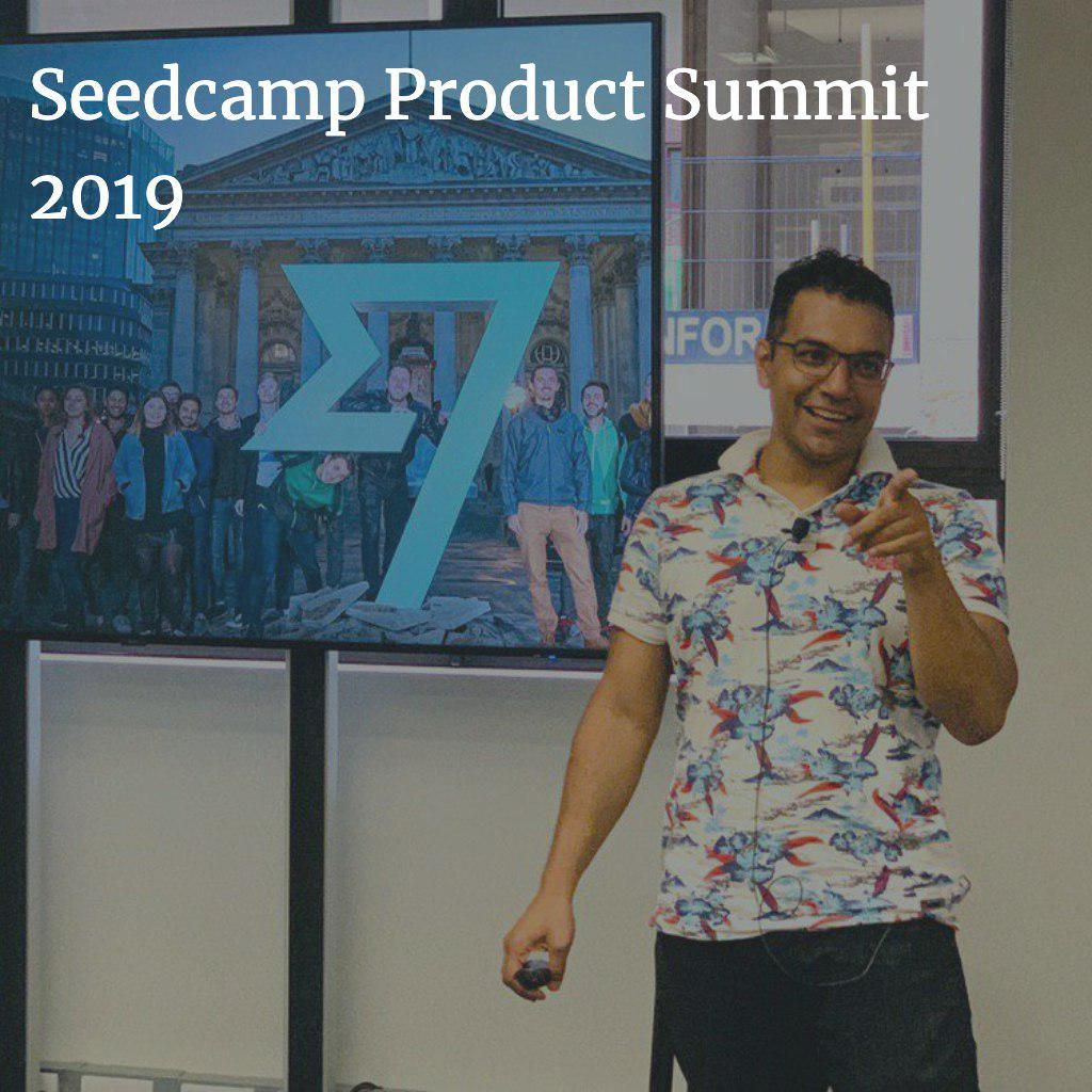 Seedcamp Product Summit 2019