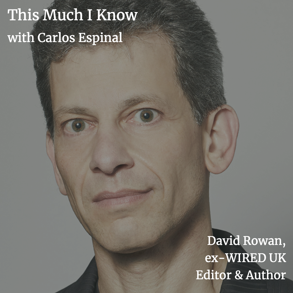 This Much I Know: David Rowan on what sets real innovators apart