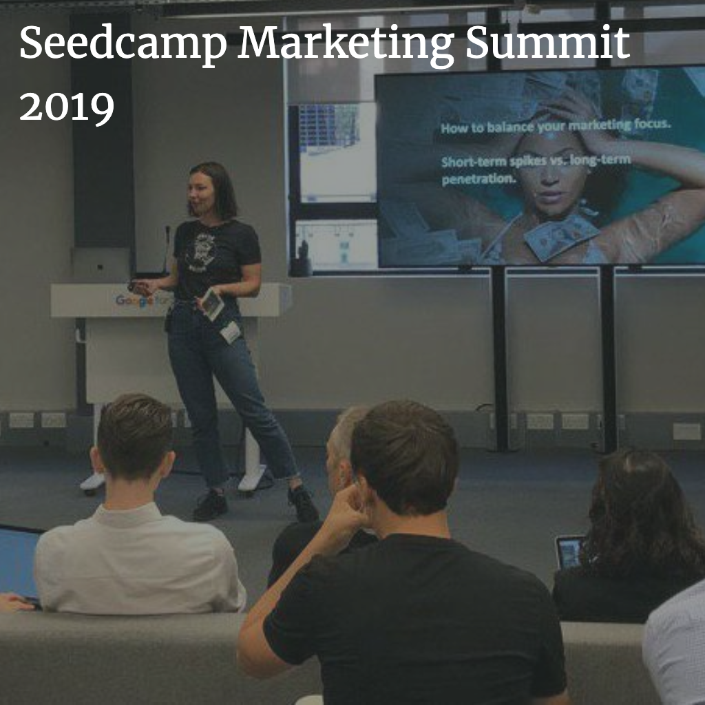 Seedcamp Marketing Summit 2019