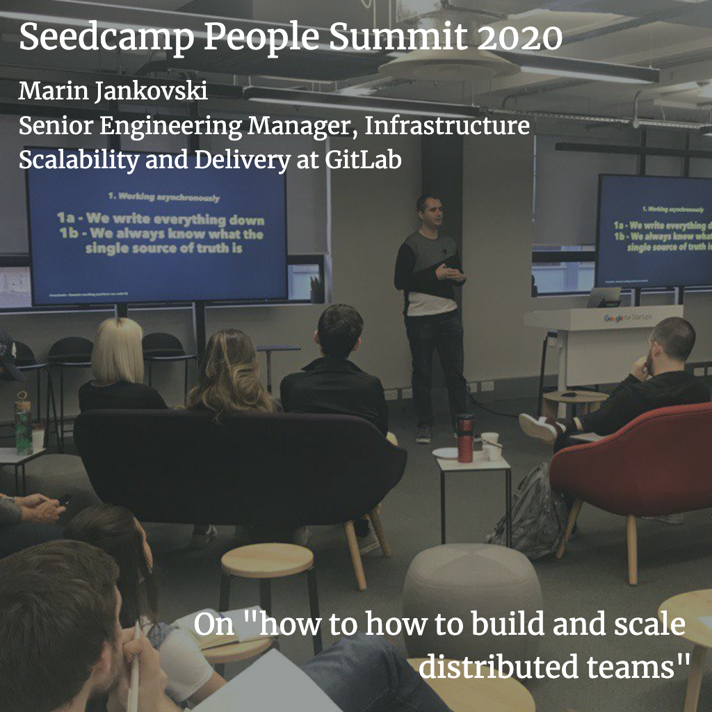 Seedcamp Sessions: Marin Jankovski, GitLab's first engineering hire, on how to build and scale distributed teams
