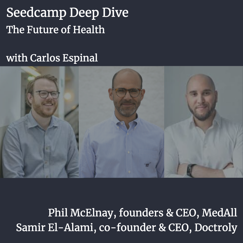 Deep Dive: The Future of Health Care with the Founders of MedAll & Doctorly