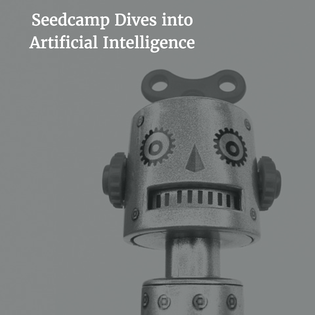 Seedcamp Podcast, Episode 88: Deep Dive into Artificial Intelligence