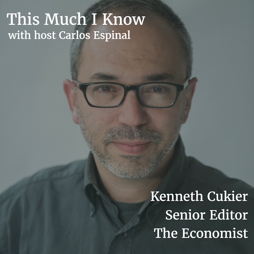 This Much I Know: Kenneth Cukier, The Economist on machine learning & big data