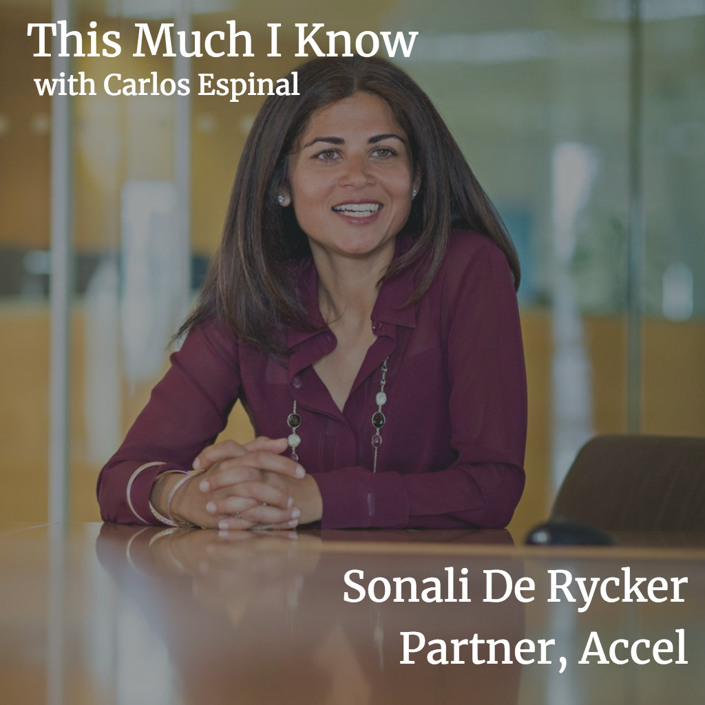 This Much I Know: Sonali De Rycker, General Partner at Accel on spotting startup talent and lessons learned from Nordic culture