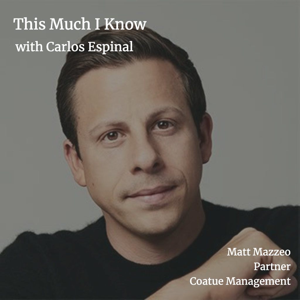 This Much I Know: Coatue Management Matt Mazzeo's path into VC and his philosophy on being helpful