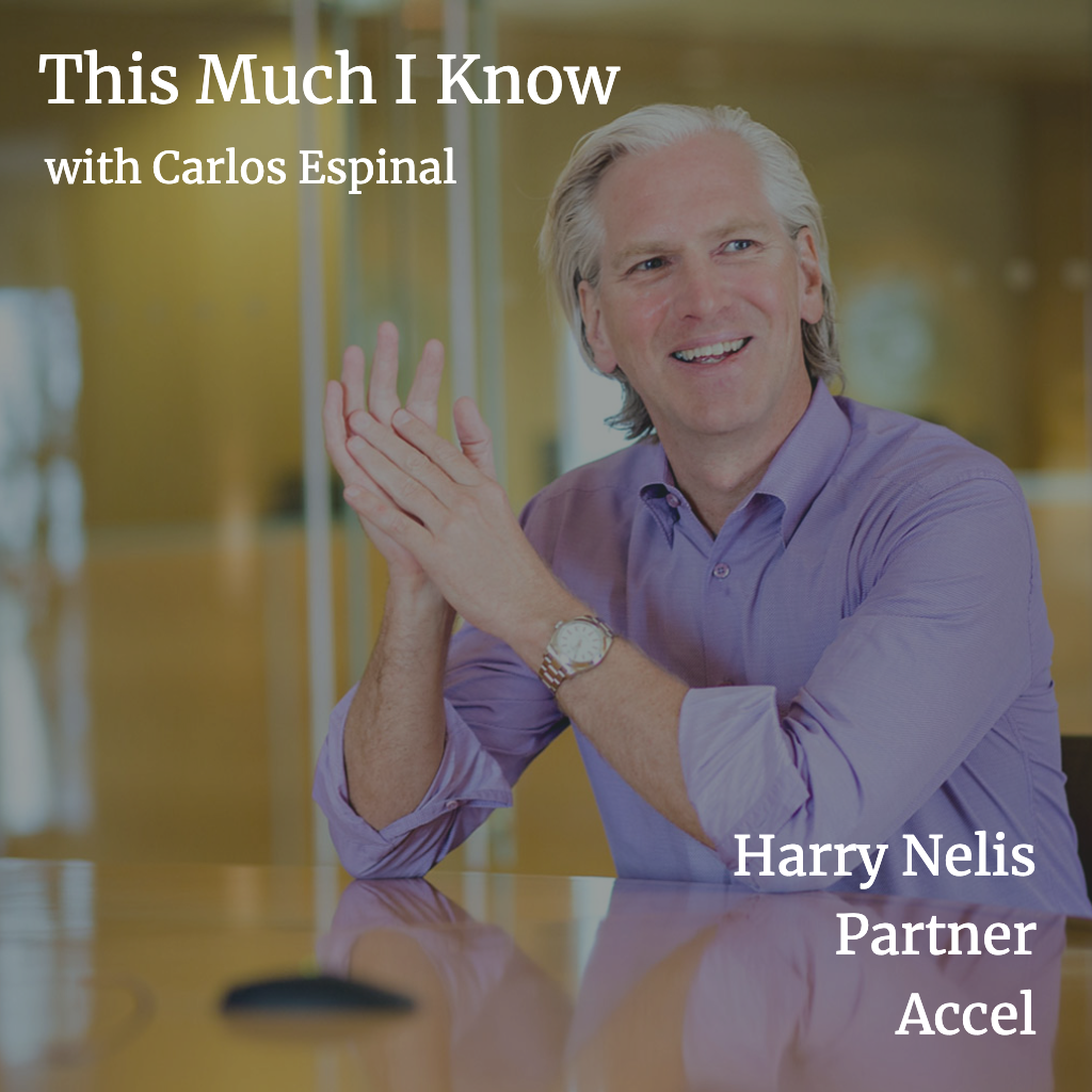 This Much I Know: Accel's Harry Nelis on KAYAK, IPO strategy, and the right founder-VC relationship
