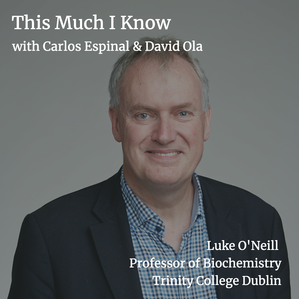 This Much I Know: Prof. Luke O'Neill on the intersection of academia and health tech