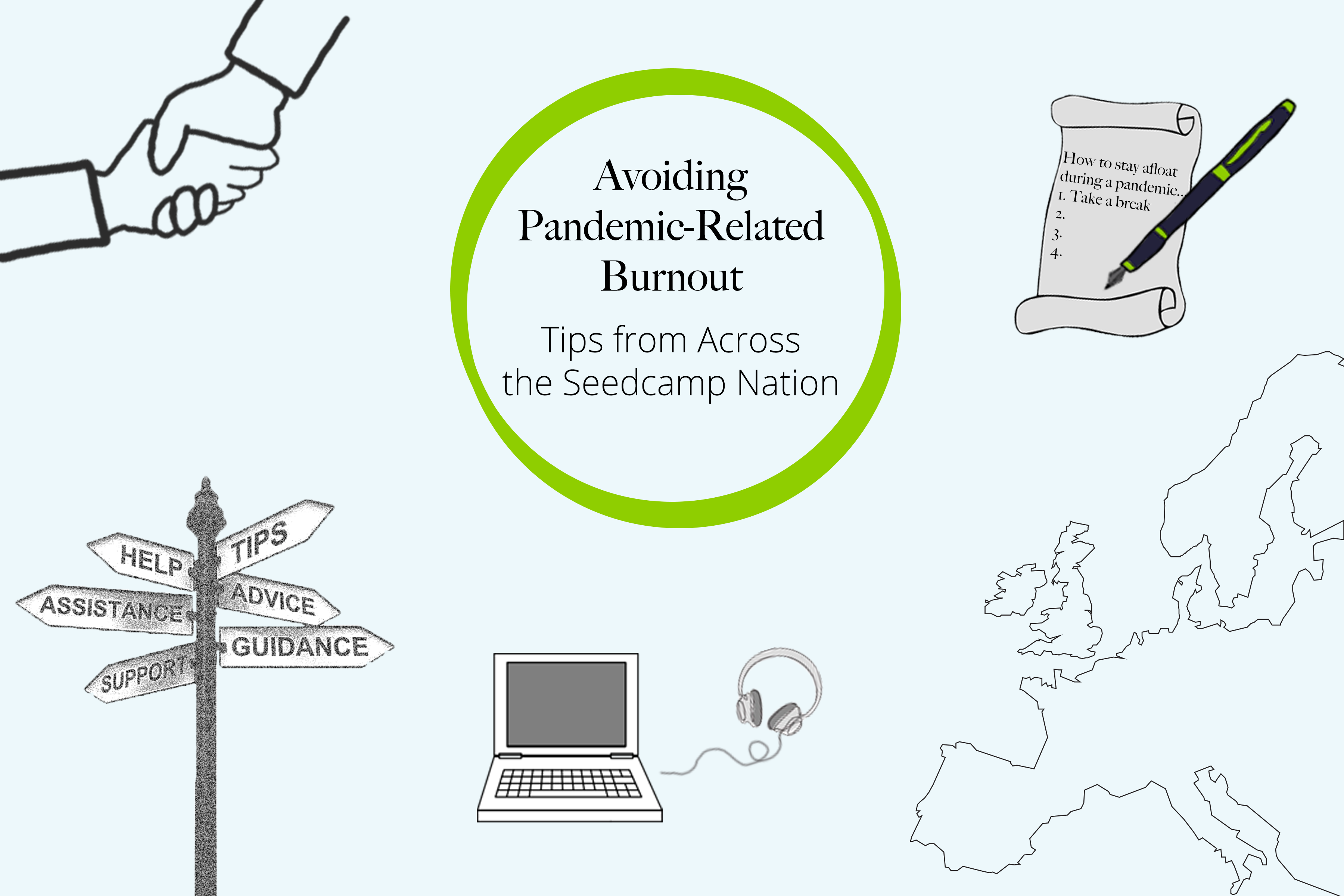 Avoiding Pandemic Related Burnout - Tips From Across the Seedcamp Nation