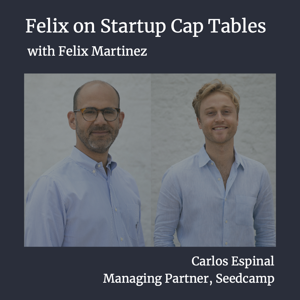 Seedcamp Sessions: Felix on Startup Cap Tables — Modelling a Seed Round with a Convertible Note